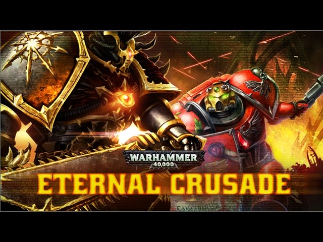 Warhammer 40,000: Eternal Crusade (видео)