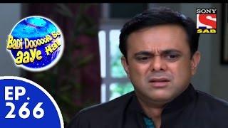 Badi Door Se Aaye Hain - बड़ी दूर से आये है - Episode 266 - 16th June, 2015