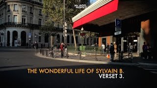 THE WONDERFUL LIFE OF SYLVAIN B. - VERSET 3 (With English Sub)
