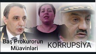 Baş Prokurorun müavinləri Rüstəm Üsubov və Kamran Əliyev böyük korrupsiyada