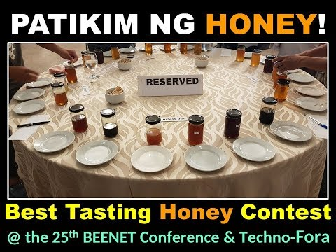 BEEauty And Beyond - Episode 14:  PATIKIM NG HONEY (Best Tasting Honey Contest At BEENET 2019)