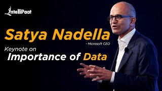 Satya Nadella : Keynote on Importance of Data | Future of Data Science | Future of Data Analytics