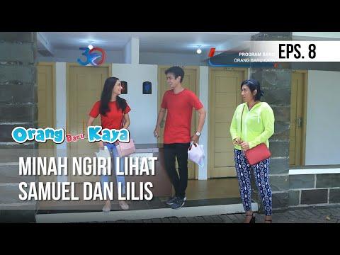 ORANG BARU KAYA - Minah Ngiri Lihat Samuel Dan Lilis [21 Agustus 2019]