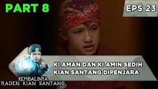 Ki Aman dan Ki Amin sedih kian Santang Dipenjara - Kembalinya Raden Kian Santang Eps 23