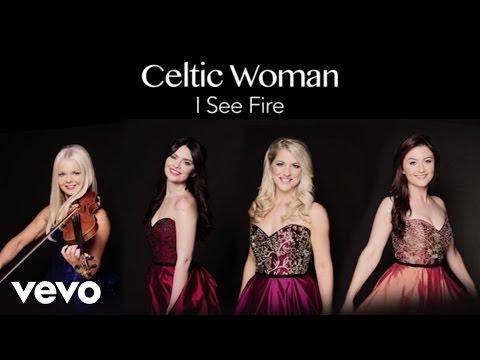 Celtic Woman - I See Fire (Audio)