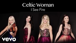 Watch Celtic Woman I See Fire video
