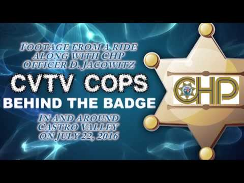 CVTV Behind the Badge with CHP - July, 22 2016