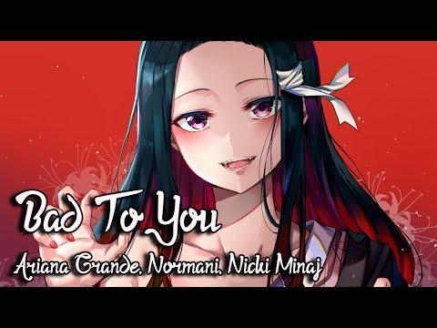 nightcore---bad-to-you---(lyrics)