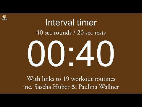 Interval timer 40 sec rounds / 20 sec rests (including links to 19 workout routines)