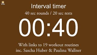 Interval timer - 40 sec rounds / 20 sec rests (including links…