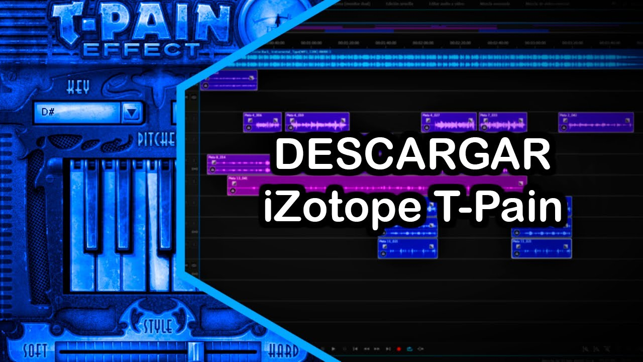 Descargar e instalar iZotope T-pain Effects