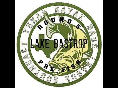 SETXKBL Lake Bastrop Pre-Fish