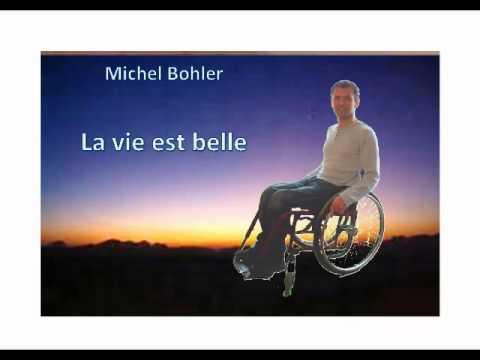 Michel Bohler : la vie est belle