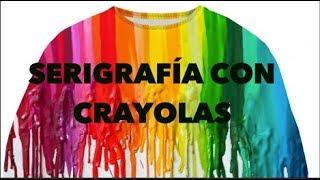 HAZ SERIGRAFÍA CON CRAYOLAS!