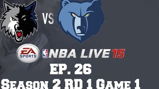 NBA Live 15: Dynasty Mode [Ep 26] - Timberwolves: Season 2 [RD 1, GM 1]