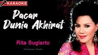Video Rita Sugiarto - Pacar Dunia Akhirat download MP3, 3GP, MP4, WEBM, AVI, FLV Desember 2017