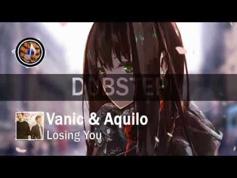 Vanic X Aquilo - Losing You [Free Download]