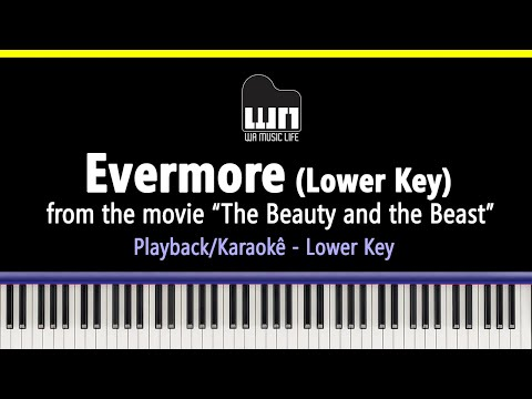 Evermore (Beauty and the Beast) - Lower Key - Piano playback for Cover / Karaoke