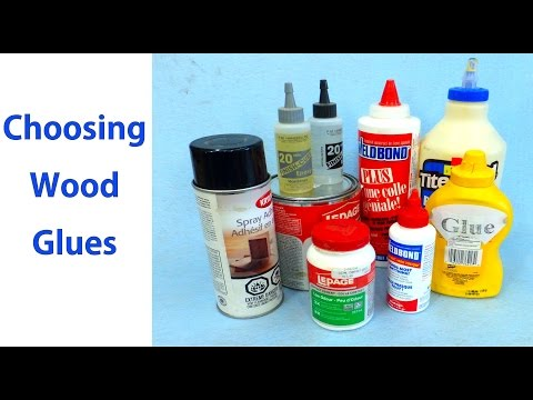 How to Choose Wood Glues: Woodworking for Beginners #7 -  Woodworkweb
