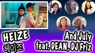 [KPOP REACTION] HEIZE 헤이즈 -- AND JULY FEAT. DEAN, DJ FRIZ Resimi
