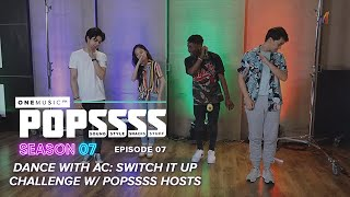 Dance With AC: Switch It Up Dance Challenge with Lavaado | One Music POPSSSS S07E07