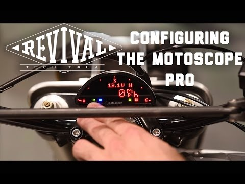 Configuring the Motoscope Pro - Revival Cycles Tech Talk