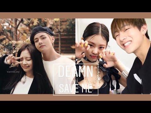 🧡Taennie🧡 Jennie (blackpink) & Taehyung (bts)• Save Me • [fmv]