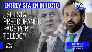¿Se está preocupando Page por Toledo? Negre con Paco Núñez, líder del PP manchego | 🔴 DIRECTO