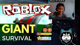 Roblox | Giant Survival with LittleJustice
