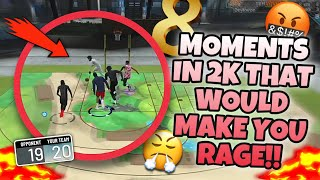 8 MOMENTS IN 2K21 THAT WOULD MAKE YOU RAGE‼️🤬😤 PT. 4