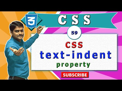 CSS video tutorial - 59 - CSS text indent property vs  HTML