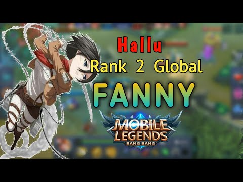 Perfect Gameplay - Top 2 Global Fanny By Hallu - Mobile legend Build  & Gameplay