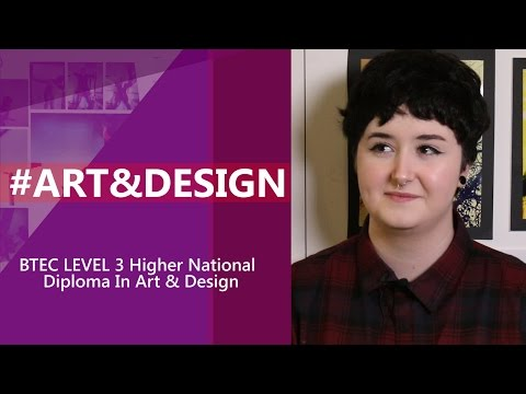 BTEC Level 3 Higher National Diploma In Art & Design