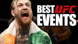 10 of the Best Events In UFC History
