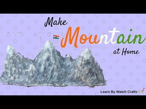 Make Mountain Model at Your Home (DIY) | Learn By Watch Crafts