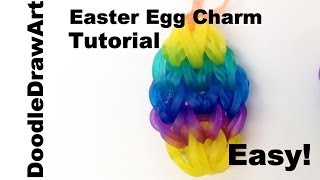 Craft: Easter Egg Charm - Rainbow Loom Tutorial - Easy, Step by Step instructions
