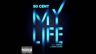 50 Cent ft Eminem & Adam Levine - My Life (Full Song - Dirty Version).mp4