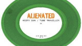 Alienated Muzik - Tube Traveller