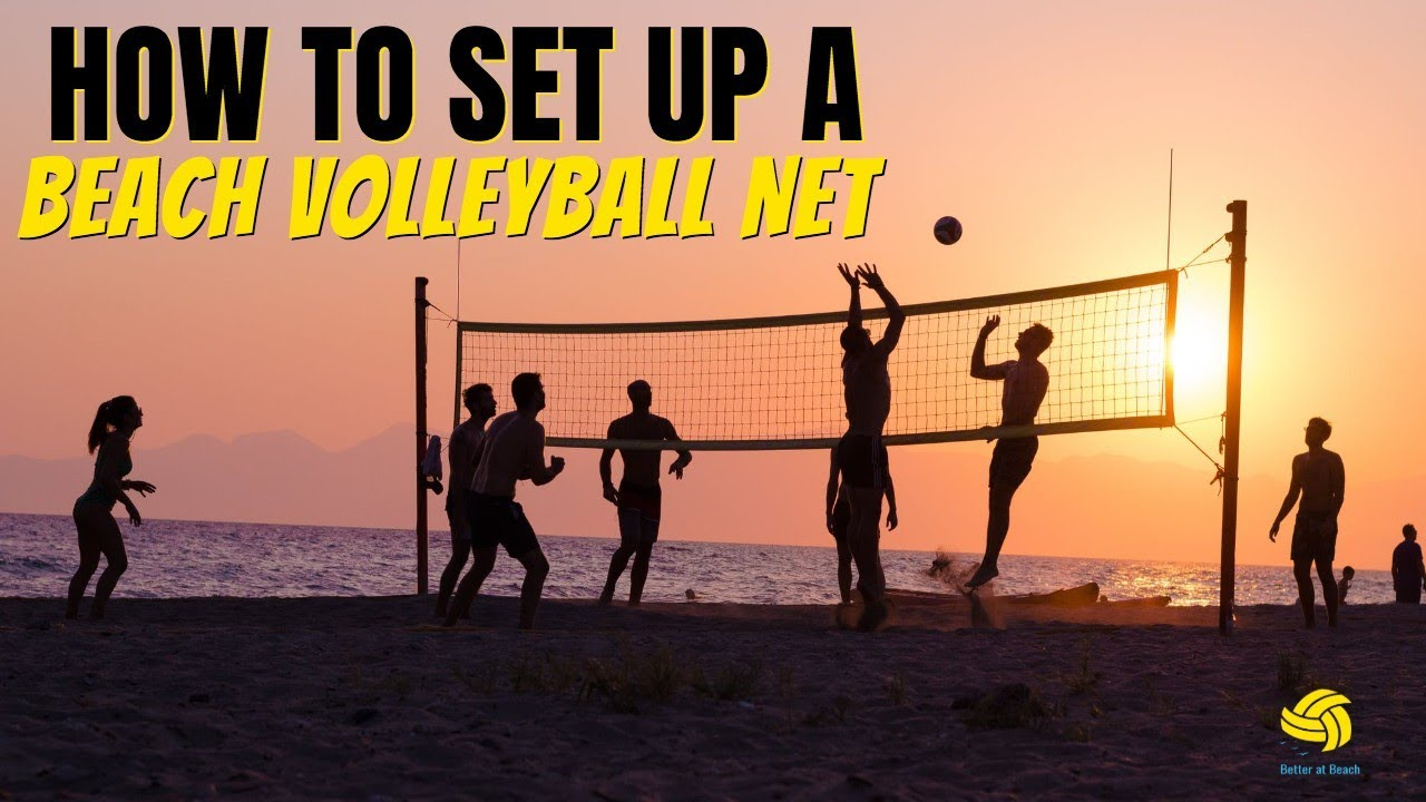 How to Set Up a Beach Volleyball Net (Knot-Tying Secrets to Make Your Life Easier!)