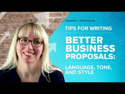Tips for Writing Better Business Proposals: Language, Tone, and Style - Proposify Biz Chat