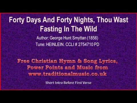 Forty Days And Forty NightsMP160  Hymn Lyrics & Music