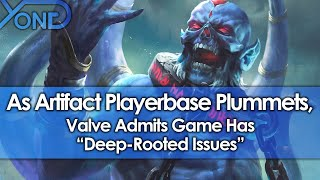 "As Artifact Playerbase Plummets, Valve Admits Game Has ""Deep-Rooted Issues"""