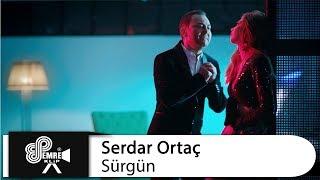 Serdar Ortaç - Sürgün