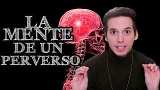 LA MENTE DE UN PERVERSO - Pablo Agustín