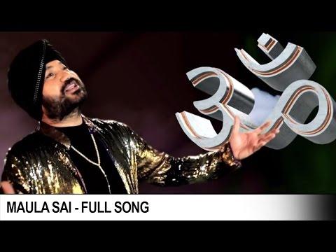 Maula Sai   Official Video Song   Hindi Devotional Song   Daler Mehndi   DRecords
