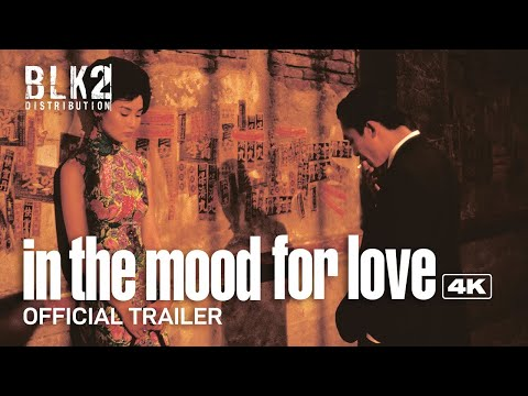 IN THE MOOD FOR LOVE 4K | Official Trailer (English)