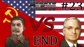 HoI4 - Cold War The Iron Curtain - Soviet Union - Part 23 - END