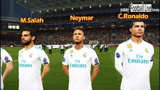 M.SALAH and NEYMAR going to Real Madrid? | PSG vs Real Madrid | UEFA champions league UCL | PES 2018