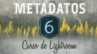 Curso de Lightroom CC || 6 ||Metadatos, palabras clave y colecciones inteligentes