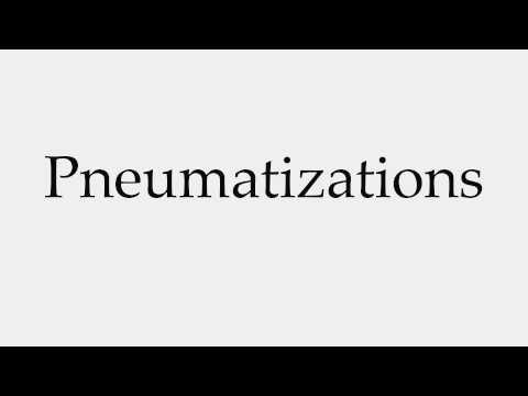 How to Pronounce Pneumatizations